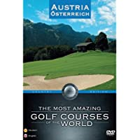 The Most Amazing Golf Courses of the World - Austria