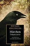 Michael Köhlmeiers Märchen-Dekamerone: Eine Weltreise in hundert Geschichten
