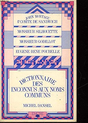 Dictionnaire des inconnus aux noms communs