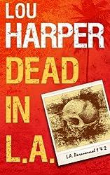 Dead In L.A. (L.A. Paranormal) by Lou Harper (2012-12-11)