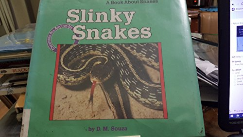 Slinky Snakes (Creatures All Around Us)