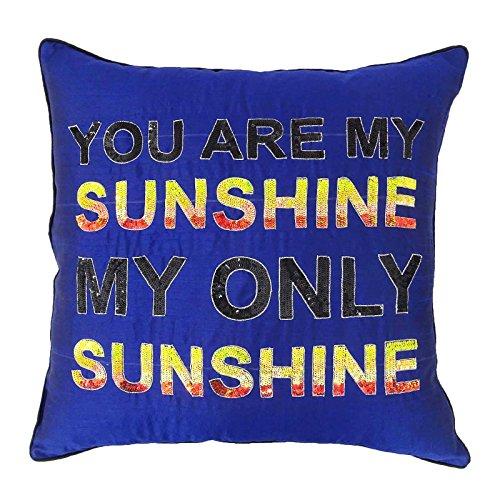 lau Dupion Dekorative Kissenbezug Zitate Wurf - Sie sind mein Sonnenschein-Kissenbezug 24 x 24 Zoll (Sie Sind Mein Sonnenschein-dekor)