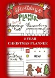 Christmas Planner Two Year Christmas Planner: Holiday Planner for Shopping Lists, Grocery Lists, Menus and Christmas Memories