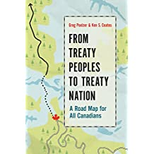 From Treaty Peoples to Treaty Nation: A Road Map for All Canadians