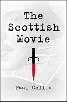 The Scottish Movie by [Collis, Paul]