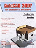 AutoCAD 2007: for Engineers and Designers