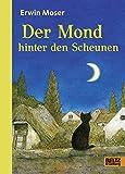 Der Mond hinter den Scheunen: Eine Fabel von Katzen