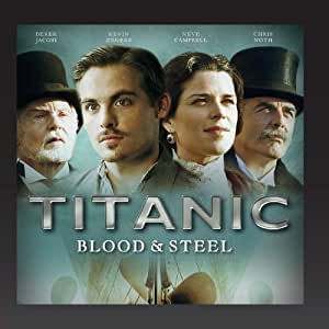 Original Titanic Blood & Steel Soundtrack