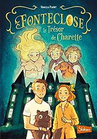 Fonteclose : Le Trésor de Charette par Vanessa Pontet
