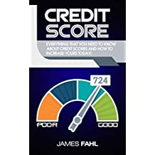 Credit Score: How To Repair And Improve Your Credit Score A Proven Step-by-Step Guide (FICO Credit Report, Improve Score, Strategies For Sorting Disputes, ... Points Score, Fix Debt) (English Edition)