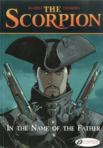 Scorpion Vol.5, The: In the Name of the Father (Scorpion (Cinebook)) by Stephen Desberg (2012-05-03)