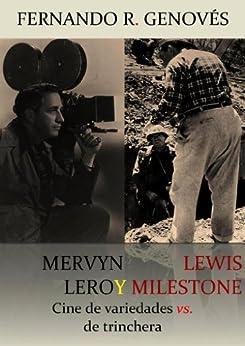 Mervyn LeRoy y Lewis Milestone de [Genovés, Fernando R.]