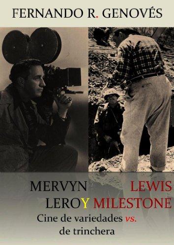 mervyn-leroy-y-lewis-milestone