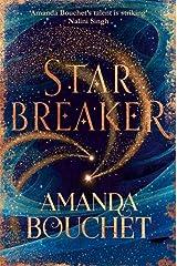 Starbreaker (The Endeavour Trilogy) Kindle Edition