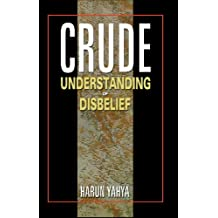 Crude Understanding of Disbelief (English Edition)