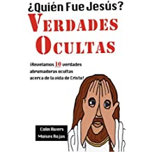 ¿Quien Fue Jesus? Verdades Ocultas: Astroteologia II: Volume 2