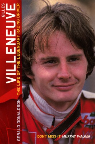 Gilles Villeneuve: The Life of the Legendary Racing Driver: The Life of a Legend (English Edition) - Jensen Button