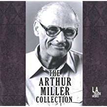 The Arthur Miller Collection (Latw Audio Theatre Collection)