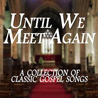 God Be With You Till We Meet Again By Jim Reeves On