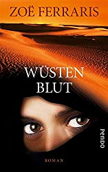 Wüstenblut: Roman (German Edition)