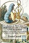 Alice au pays des merveilles - De l'autre côté du miroir par Carroll