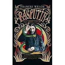 Rasputin: A Short Life by Frances Welch (2014-10-14)