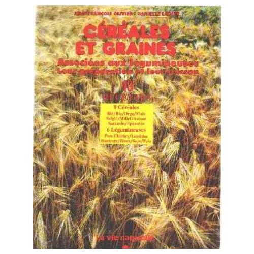 Céréales et graines associées aux légumineuses, leur préparation et leur cuisson