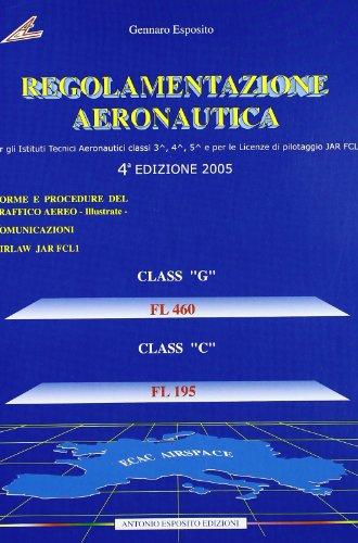 Regolamentazione aeronautica. Con espansione online