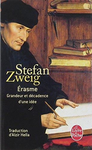 Érasme : Grandeur et décadence d'une idée par Stéfan Zweig