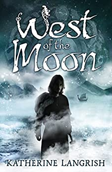 West of the Moon by [Langrish, Katherine]