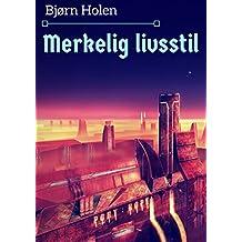 Merkelig livsstil (Norwegian Edition)