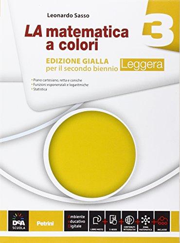La matematica a colori. Ediz. gialla leggera. Per le Scuole superiori. Con e-book. Con espansione online: 3