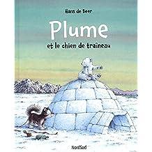 Plume et le chien de tra??neau by Hans De Beer (2014-10-02)