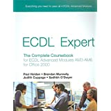 [(ECDL Expert : The Complete Coursebook for ECDL Advanced Modules Am3-Am6)] [By (author) Paul Holden ] published on (October, 2006)