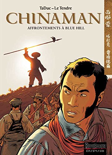 Chinaman, tome 7 : Affrontements à Blue Hill