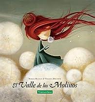 El Valle de los Molinos par  Noelia Blanco Blanco