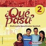 Qué pasa. Lehrwerk für den Spanischunterricht, 2. Fremdsprache: Qué pasa - Ausgabe 2006: Multimedia-Sprachtrainer 2 - Einzelplatzlizenz