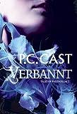 'Tales of Partholon 2: Verbannt' von P. C. Cast