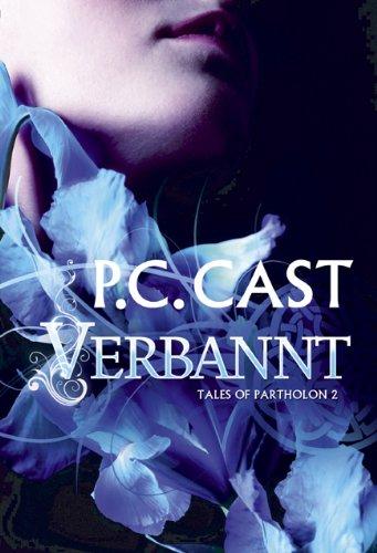 Buchseite und Rezensionen zu 'Tales of Partholon 2: Verbannt' von P. C. Cast