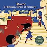 Maroc : comptines, danses et berceuses   Hamdane, Halima (1950-....). Narrateur