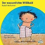Wildschuetz Der wasserdichte Willibald: 1 CD