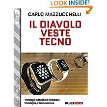 Il diavolo veste tecno (TechnoVisions) (Italian Edition)
