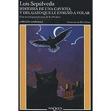 Historia de una gaviota y del grato que le enseno a volar (en espagnol)