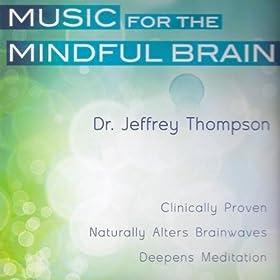 Gamma Meditation System 2.0: Centered Presence