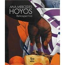 Ana Mercedes Hoyos: Retrospectiva