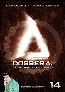 Dossier A. Edition simple Tome 14