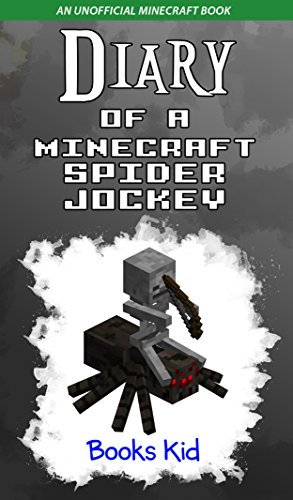 minecraft-diary-of-a-minecraft-spider-jockey-an-unofficial-minecraft-book-minecraft-diary-books-and-