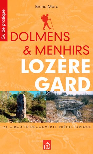 DOLMENS ET MENHIRS LOZERE GARD (déc. préhistorique)