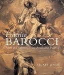 Federico Barocci: Allure and Devotion...