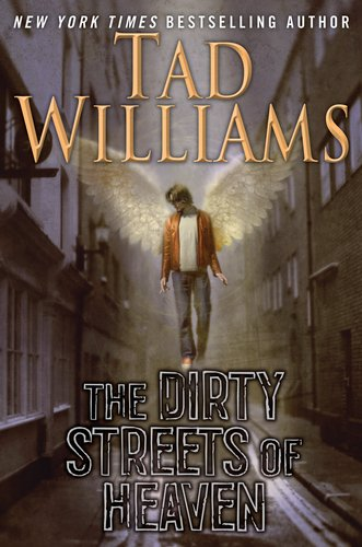 The Dirty Streets of Heaven (Bobby Dollar) por Tad Williams